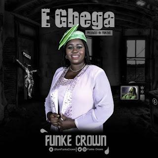 Funke Crown – E Gbenga
