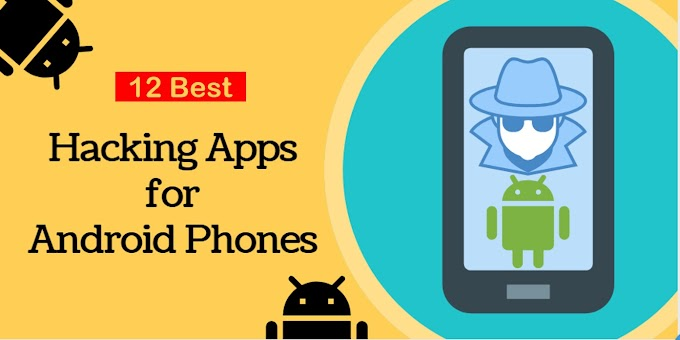 12 Best Hacking Apps For Android [Free APKs For 2020]