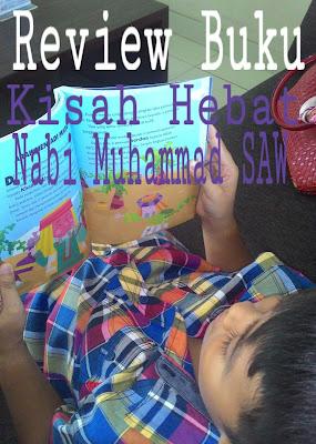 Review Buku : Kisah Hebat Nabi Muhammad SAW