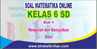 Soal Matematika Online Kelas 6 SD SD Bab 4 Mengolah dan Menyajikan Data - Langsung Ada Nilainya