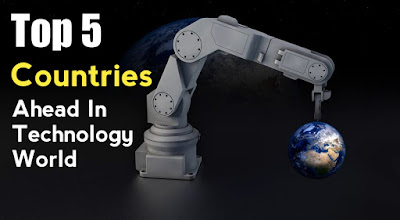 Top 5 Most High Tech Countries in the World
