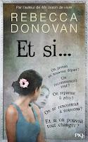 http://lachroniquedespassions.blogspot.fr/2016/07/et-si-de-rebecca-donovan.html