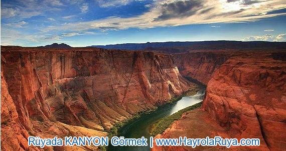 Rüyada Kanyonun Görülmesi rüyada vadi görmek rüyada uçurum rüyada şelale görmek rüyada nehir görmek rüyada dere görmek rüyada akarsu görmek