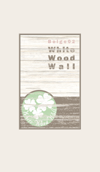 White Wood Wall/Beige 02