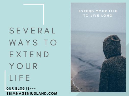Extend Your Life To Live Long