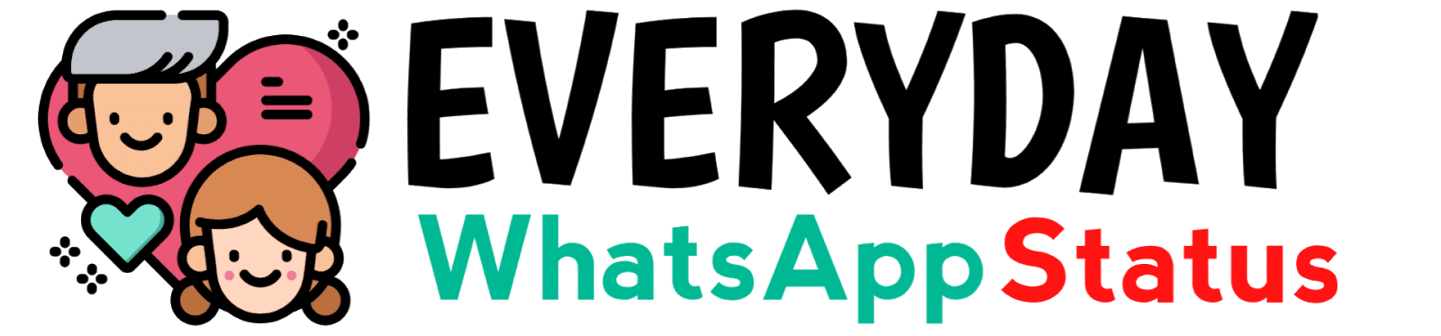 Everyday WhatsApp Status