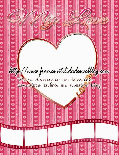 My love, marco para fotos del día del amor y amistad