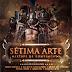 Os Gladiadores - Sétima Arte (Download Mixtape de Rompimento 2017)