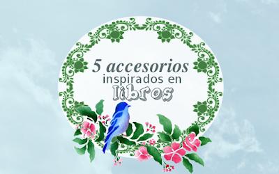 5 accesorios librescos