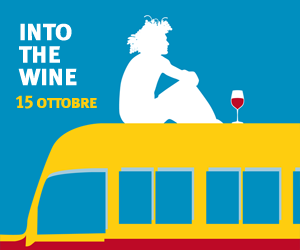 Into the Wine! 15 ottobre Milano 2016