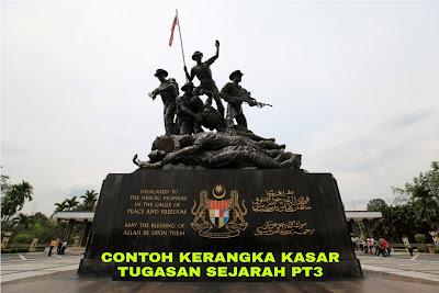 Contoh Kerangka Kasar Tugasan Sejarah PT3 2018