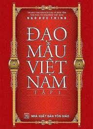 Lịch sử hình thành, biến đổi và những giá trị cơ bản của Đạo Mẫu Việt Nam