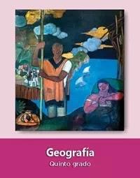 Libro de texto  Geografía Quinto grado 2019-2020