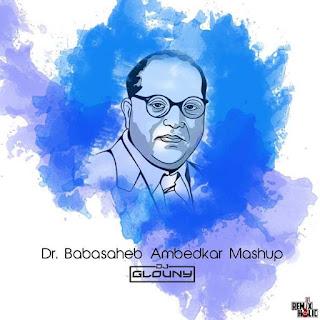 Dr.-Babasaheb-Ambedkar-Mashup-DJ-GLOUNY
