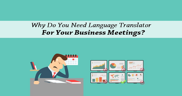 5 Reasons Why You Should Hire a Translator for Your business
