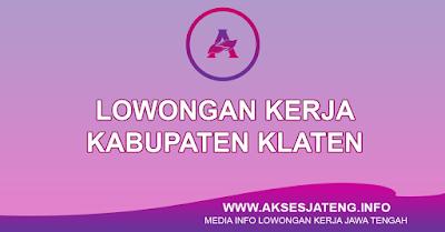 Lowongan Kerja Kabupaten Klaten Terbaru