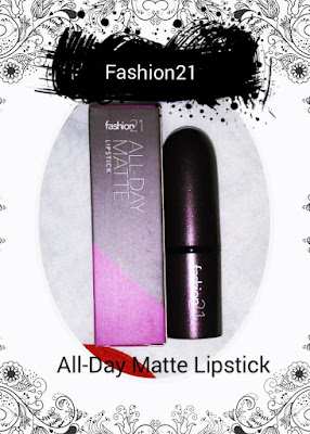 Fashion 21 All-Day Matte Lipstick Review