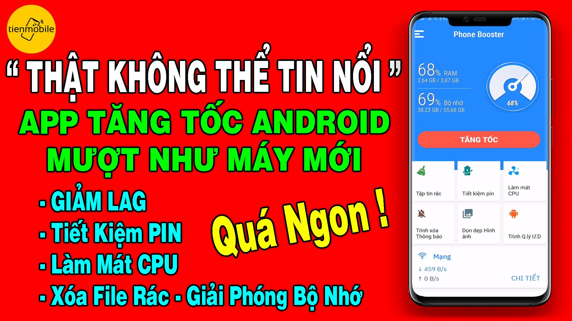 Cách Tăng Tốc Android Mượt Như Máy Mới Với App Xóa Rác & Giảm LAG Cực Ngon Cho Android 2019