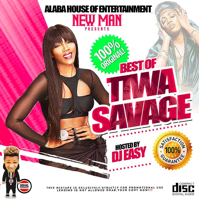 [MIX TAPE] BEST OF TIWA SAVAGE_DJ EASY