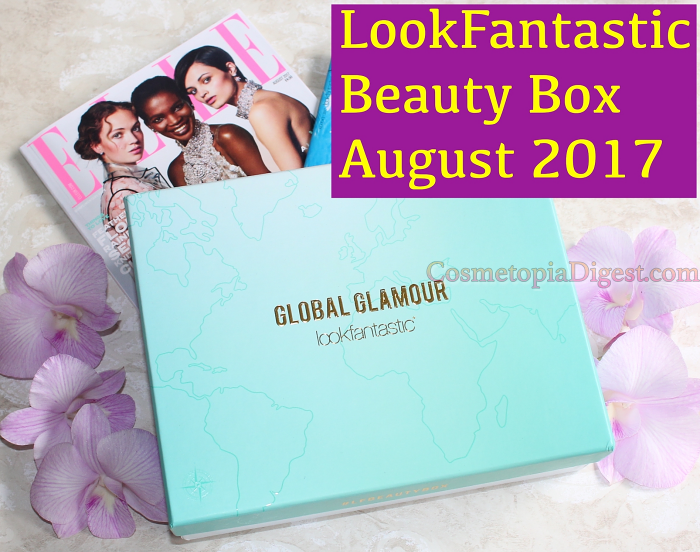 Here's what I received in the LookFantastic Beauty Box for August 2017, themed Global Glamour.