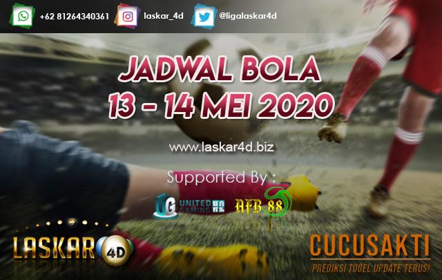 JADWAL BOLA JITU TANGGAL 13 – 14 MEI 2020