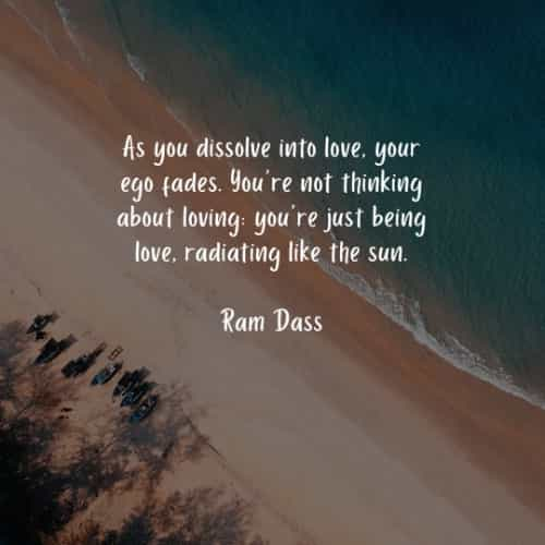 40 Ram Dass Quotes To Motivate You For Success