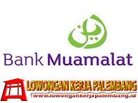 INFO LENGKAP LOWONGAN KERJA TERBARU DI BANK MUAMALAT INDONESIA