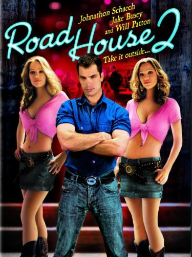 Poster Of Road House II Last Call 2006 UnRated 720p Hindi HDRip Dual Audio