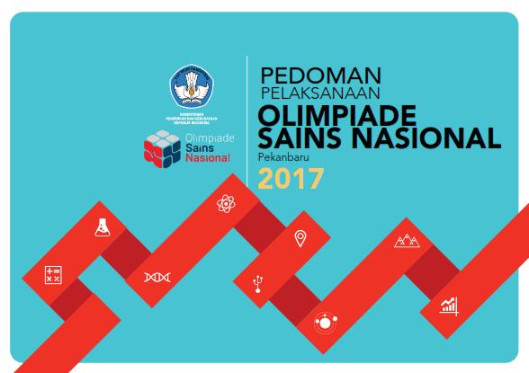 Pedoman Pelaksanaan OSN (Olimpiade Sains Nasional) SMA Tahun 2017
