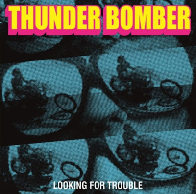Sonatine Produzioni: SP21 - THUNDER BOMBER - Looking for trouble - LP12""