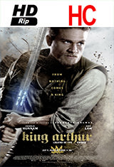 El Rey Arturo: La leyenda de la espada (2017) HDRip HC Subtitulos Latino / ingles AC3 2.0