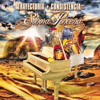 TRAYECTORIA + CONSISTENCIA - SONORA PONCEÑA (2010)