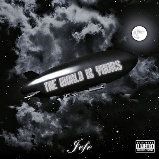 Jefe (Shy Glizzy) - The World Is Yours (2017) - Album Download, Itunes Cover, Official Cover, Album CD Cover Art, Tracklist