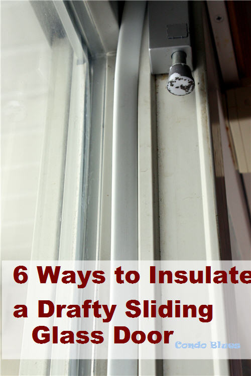 to insulate a drafty sliding glass door