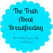 The Truth about Breast Feeding