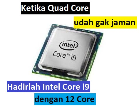 Akan hadir Processor Intel Core i9, inilah spesifikasinya