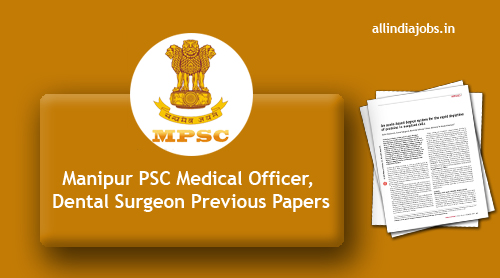Manipur PSC Medical Officer Previous Papers PDF Download