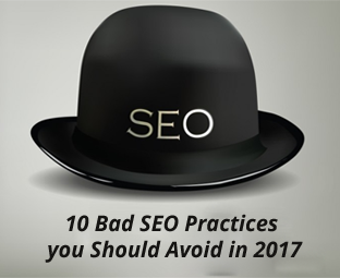 10 Bad SEO Practices you Should Avoid in 2017