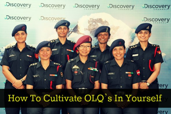 How To Cultivate OLQ's In Yourself