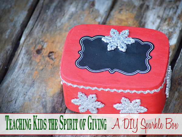 Teaching Kids the Spirit of Giving: A DIY Sparkle Box #FCBlogger