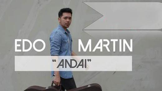 Edo Martin. Andai