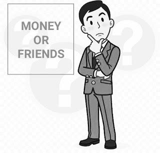 Diantara Uang Dan Teman Pilih Mana ? Ini Jawabannya