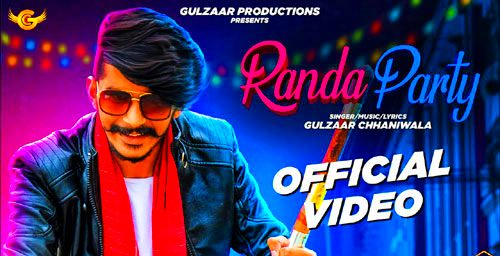 Randa Party Lyrics & Video | Gulzaar Chhaniwala