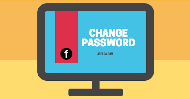Change FB Password - How to Change Your Password Facebook Account