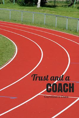 Caroline's Cues | Trust and a coach
