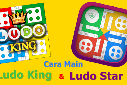 Cara Main Ludo King & Cara Main Ludo Star