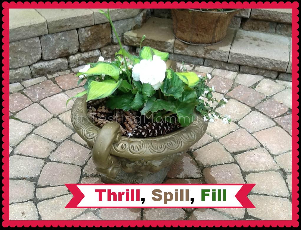 Thrill, Spill, Fill