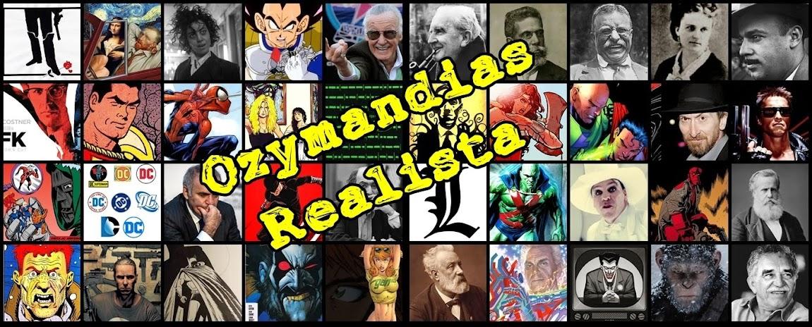 ozzymandias realista