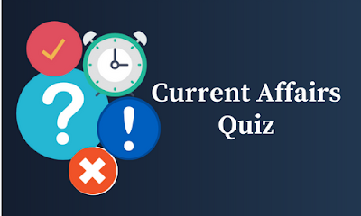 Current Affairs Quiz: 25 December 2017
