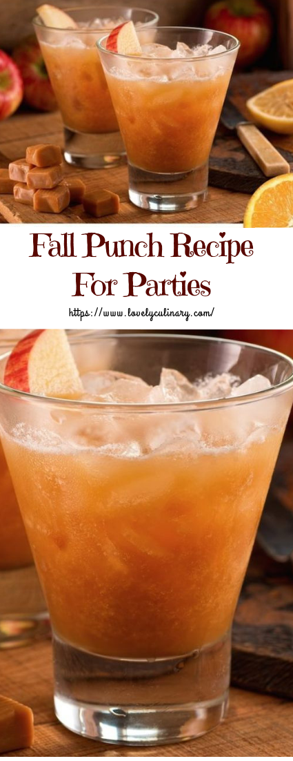 Fall Punch Recipe For Parties #cocktail #drinks